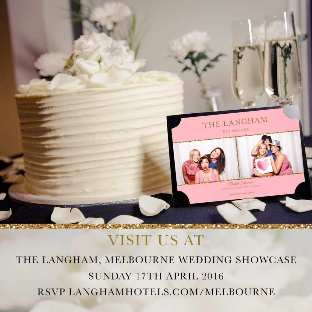 The Langham wedding show case 2016. VIP photo booth Melbourne